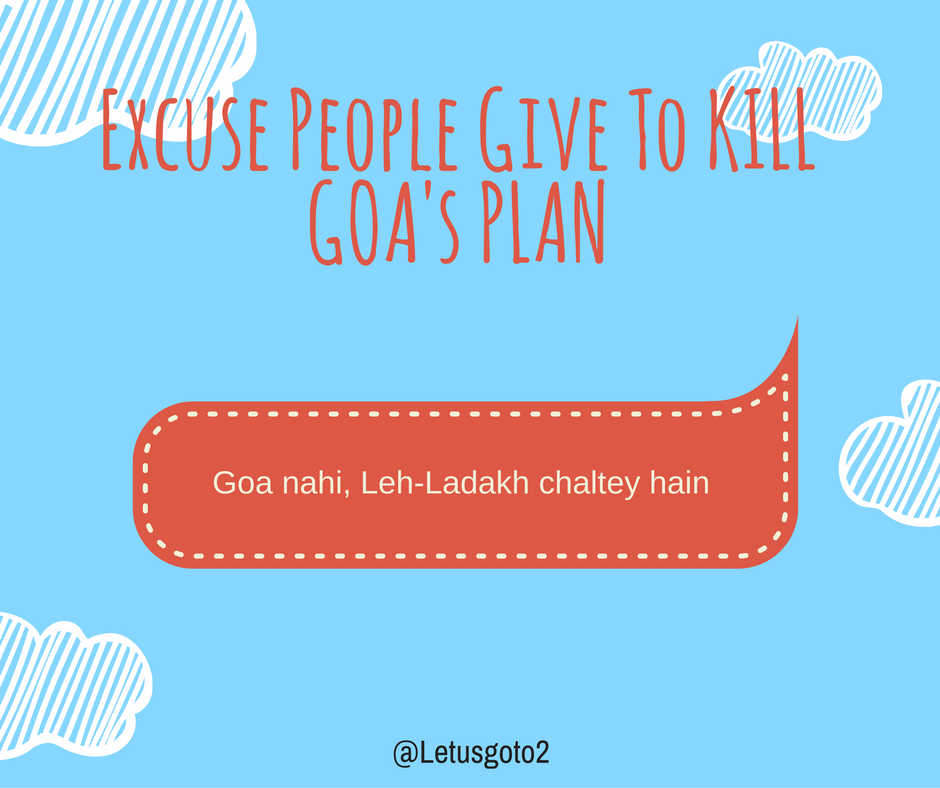 top-reasons-excuses-friends-give-kill-goa-plan