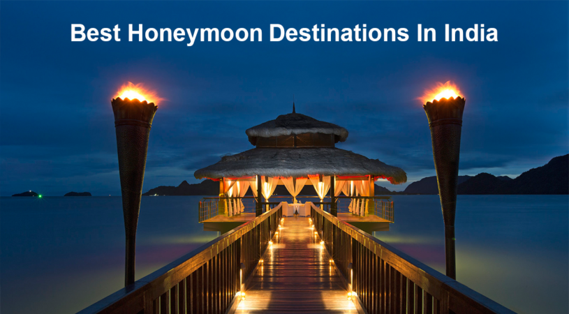 Top 10 honeymoon destinations in india alike foreign for Best honeymoon locations in usa