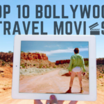 Top bollywood travel movies