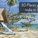 10 Places in India you can visit on a Low Budget